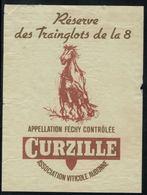 Etiquette De Vin // Féchy, Militaire, Réserve Des Trainglots De La 8 - Militaire