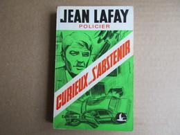 Curieux... S'abstenir (Jean Lafay) éditions Du Goeland De 1972 - Livres, BD, Revues