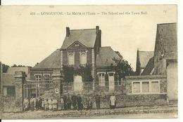 80 - LONGUEVAL / LA MAIRIE ET L'ECOLE - Autres Communes