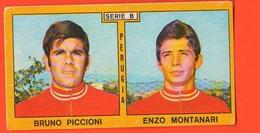 Calcio Figurine PANINI VALIDA Calciatori PERUGIA Football Club 1969 - 1970 Piccioni Montanari - Edizione Italiana