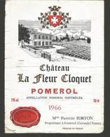 """Etiquette De Vin De Bordeaux """" Chateau La Fleur Cloquet 1966 - Pomerol - Bordeaux"""