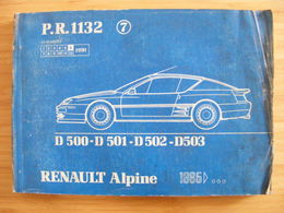 Renault Alpine GTA Pas A310 V6 Manuel Pièces De Rechange P.R. 1132 1985 - Auto