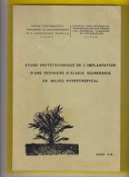 ELAEICULTURE CAMEROUN 146pp ©1982 PALMIER A HUILE CULTURE ELAEIS GUINEENSIS HEVEA Horticulture Arboriculture Congo Z432 - Cameroun