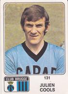 PANINI AUTOCOLLANT 1973 - 74 CLUB BRUGGE JULIEN COOLS 131 - Soccer