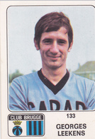 PANINI AUTOCOLLANT 1973 - 74 CLUB BRUGGE GEORGES LEEKENS 133 - Football
