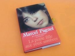 Marcel Pagnol  La Petite Fille Aux Yeux Sombres (1985) - Historia