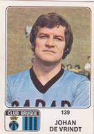 PANINI AUTOCOLLANT 1973 - 74 CLUB BRUGGE JOHAN DE VRINDT 139 - Football