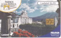 TARJETA DE GUATEMALA LA CIUDAD DE ANTIGUA BELLA Y LIMPIA  (LADATEL-TELGUA) - Guatemala