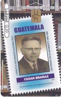 TARJETA DE GUATEMALA DE HOMBRES CELEBRES - CESAR BRAÑAS (SELLO-STAMP) (LADATEL-TELGUA) - Guatemala