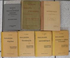 7 Livres Mathématiques Arithmétique Algèbre Mathématique Exercices Corrigés Géométrie Cosmographie Scolaire - Lots De Plusieurs Livres