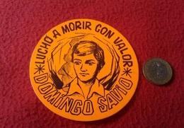SPAIN PEGATINA ADHESIVO STICKER RELIGIOSA RELIGIÓN SOLIDARIA MOVIMIENTO RELIGIOSO DOMINGO SAVIO LUCHÓ A MORIR CON VALOR - Pegatinas