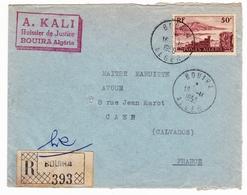 Lettre Recommandée 1956 Bouira Algérie Caen Calvados A. Kali Huissier De Justice - Covers & Documents