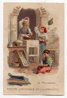 Chromo - MOKA LEROUX --Histoire Anecdotique De L'alimentation-- Le Macaroni ...à Saisir - Chromos