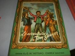 LIBRO LE AVVENTURE DI TOM SAWYER 1953 - Boeken, Tijdschriften, Stripverhalen