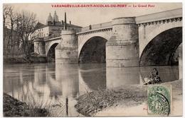 Varangéville Saint Nicolas Du Port : Le Grand Pont (Nom D'éditeur Illisible) - Saint Nicolas De Port