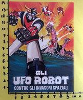 GLI UFO ROBOT CONTRO GLI INVASORI SPAZIALI  CINEADESIVO STICKER VINTAGE NEW ORIGINAL - Cinema Advertisement