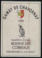 Etiquette De Vin // Gamay De Chavornay 1990, Réserve Des Corbeaux - Etiquettes
