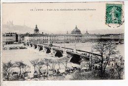 Cpa Lyon Pont De La Guillotiere Et Marche Forain - Autres