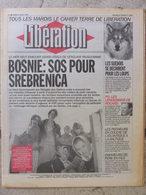 Journal Libération (6 Avril 1993) Bosnie - Suède/Loups - Rocard - Pêcheurs En Colère - Chômeurs De Père En Fils - Zeitungen