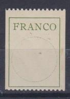 SUISSE  Etiquettes 'FRANCO'   Le  ZNr 3,  Neuf ** - Vrijstelling Van Portkosten