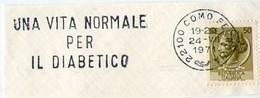 ITALIA ANNULLO 1971 VITA NORMALE PER IL DIABETICO DIABETES HEALTH SALUTE ZUCKERKRANKHEIT SANTE DIABETE - Malattie
