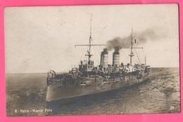 Regia Marina Nave MARCO POLO Incrociatore Corazzato Navi Navires Ships Schiffe Marine Navy Barche - Guerra
