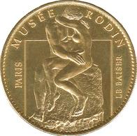 75007 PARIS MUSÉE RODIN LE BAISER MÉDAILLE ARTHUS BERTRAND 2008 JETON MEDALS TOKENS COINS - Arthus Bertrand