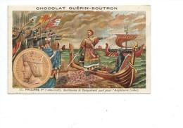 Chromo Philippe 1er Guillaume Le Conquérant Bien Pub: Guérin Boutron 2 Scans  Histoire De France - Guerin Boutron