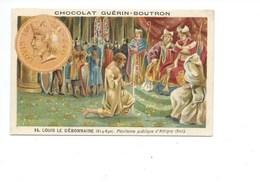 Chromo Louis Le Débonnaire Attigny Bien Pub: Guérin Boutron 2 Scans  Histoire De France - Guerin Boutron