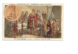 Chromo CHARLEMAGNE Ecole Bien Pub: Guérin Boutron 2 Scans  Histoire De France - Guerin Boutron
