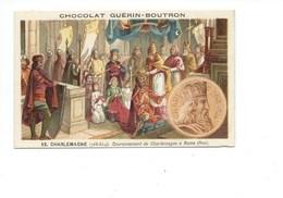 Chromo CHARLEMAGNE Couronnement à Rome Bien Pub: Guérin Boutron 2 Scans  Histoire De France - Guerin Boutron