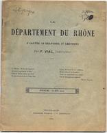 DEPARTEMENT DU RHONE Par F.VIAL Instituteur 1914 -cartes, Gravures, Lectures Impr. Moderne J.LAMARSALLE à VILLEFRANCHE - Rhône-Alpes