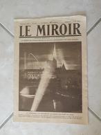 Le Miroir-la Guerre 1914-1918 -Journal N°297 - 3.8.1919 (Titres Sur Photos) Les Infos Sur La Vie Des Soldats Et Civiles - War 1914-18