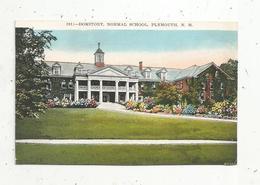 Cp, Etats Unis ,  NEW HAMPSHIRE , PLYMOUTH ,  Domitory, Normal School,  écrite - Etats-Unis