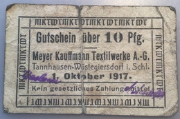 NOTGELD TANNHAUSEN-WÜSTEGIERSDORF (heute: Głuszyca), Meyer Kauffmann Textilwerke AG, 10 Pfg 1917 (Polen Poland Banknote - Lokale Ausgaben