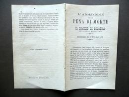 L'Abolizione Della Pena Di Morte E Il Comizio Di Bologna Tipi Guidetti 1875 - Vecchi Documenti
