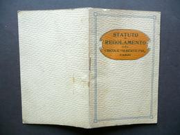 Statuto E Regolamento Del Circolo Alberto Pio Tipografia Mutilati Carpi 1924 - Vecchi Documenti