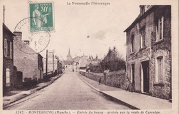MONTEBOURG - Entrée Du Bourg - Arrivée Par La Route De Caretan - Francia