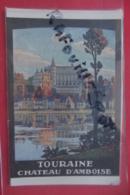 Cp Pub Touraine Chateau D'amboise - Advertising