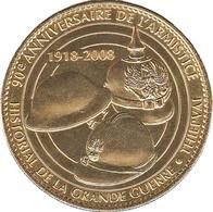 80 THIEPVAL 90 E ANNIVERSAIRE DE L'ARMISTICE CASQUES MÉDAILLE ARTHUS BERTRAND 2008 JETON MEDALS TOKENS COINS - 2008