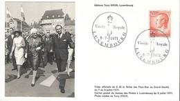 8.7.1971  -  Edit. Tony Krier,Luxembg  -   Visite Officielle De S.M. La Reine Du Pays-Bas Au Gr.Duché Le 7-9 7.1971 - Cartes Maximum