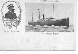 "Vapor Espanol "" Manuel Calvo ""  CompaniaTransatlantica  CAPITAINE D. J. BONET - Altri"