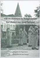 2003 VAN BUUKETETJES EN RUGGEVINTJES HET DIALECT VAN ROND TORHOUT R. HESSEL 1 X HERR SEELE - Geschichte