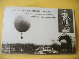 4J 3704. CPA - FETES DU CENTENAIRE DU GAZ PAR L'AERO CLUB DE FRANCE.4 DEC. 1904 - Dirigeables