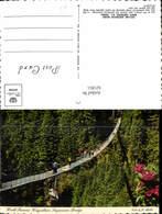 621851,Capilano Suspension Bridge North Vancouver Hängebrücke Brücke Canada - Ohne Zuordnung