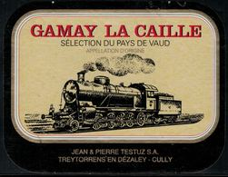 Etiquette De Vin // Gamay Du Pays De Vaud, Train Suisse - Trenes