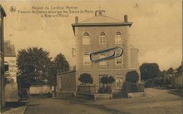 Braine- L'Alleud :  Maison Du Cardinal Mercier - Eigenbrakel