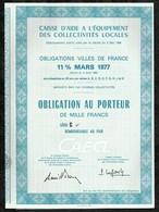 CAISSE D'AIDE A L'EQUIPEMENT DES COLLECTIVITES LOCALES . OBLIGATION AU PORTEUR DE MILLE FRANCS . - Aandelen