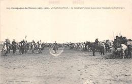 ¤¤   -   Campagne Du MAROC (1907 - 1909)  - CASABLANCA  -  Le Général Moinier Passe Pour L'Inspection Des Troupes  -  ¤¤ - Casablanca