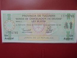 ARGENTINE(TUCUMAN) 1 AUSTRAL 1991 PEU CIRCULER/NEUF - Argentine